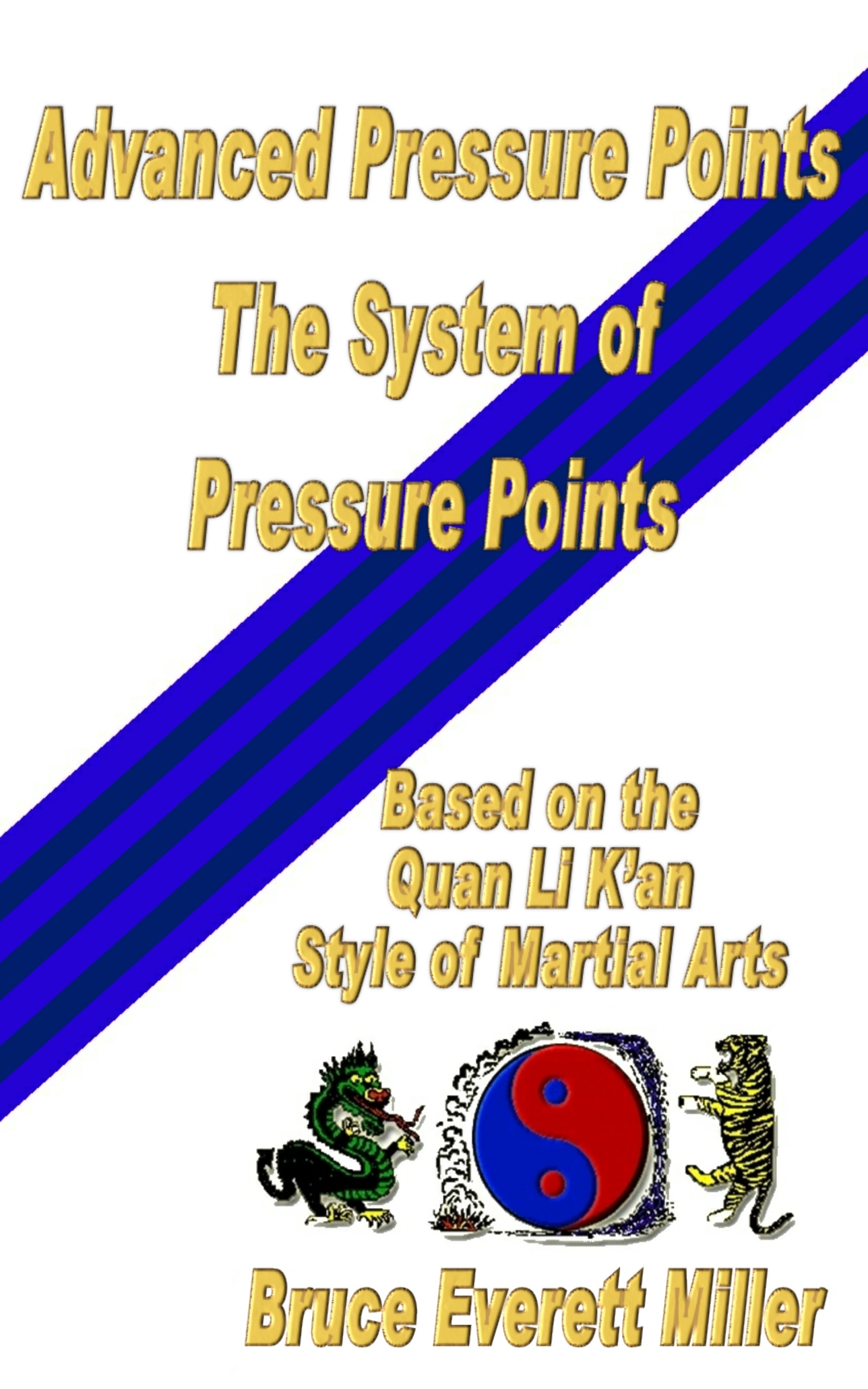 Advanced Pressure Points: The system of Pressure Points