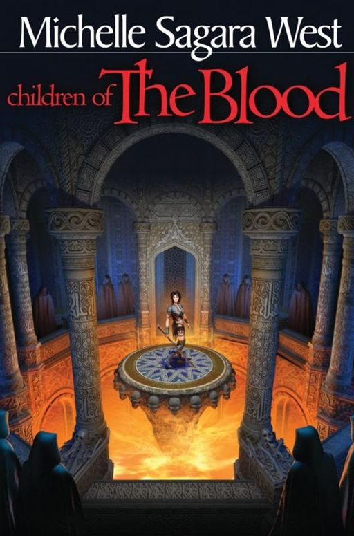 Children of the Blood By: Michelle Sagara West