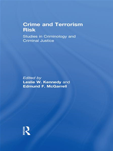 Crime and Terrorism Risk Studies in Criminology and Criminal Justice