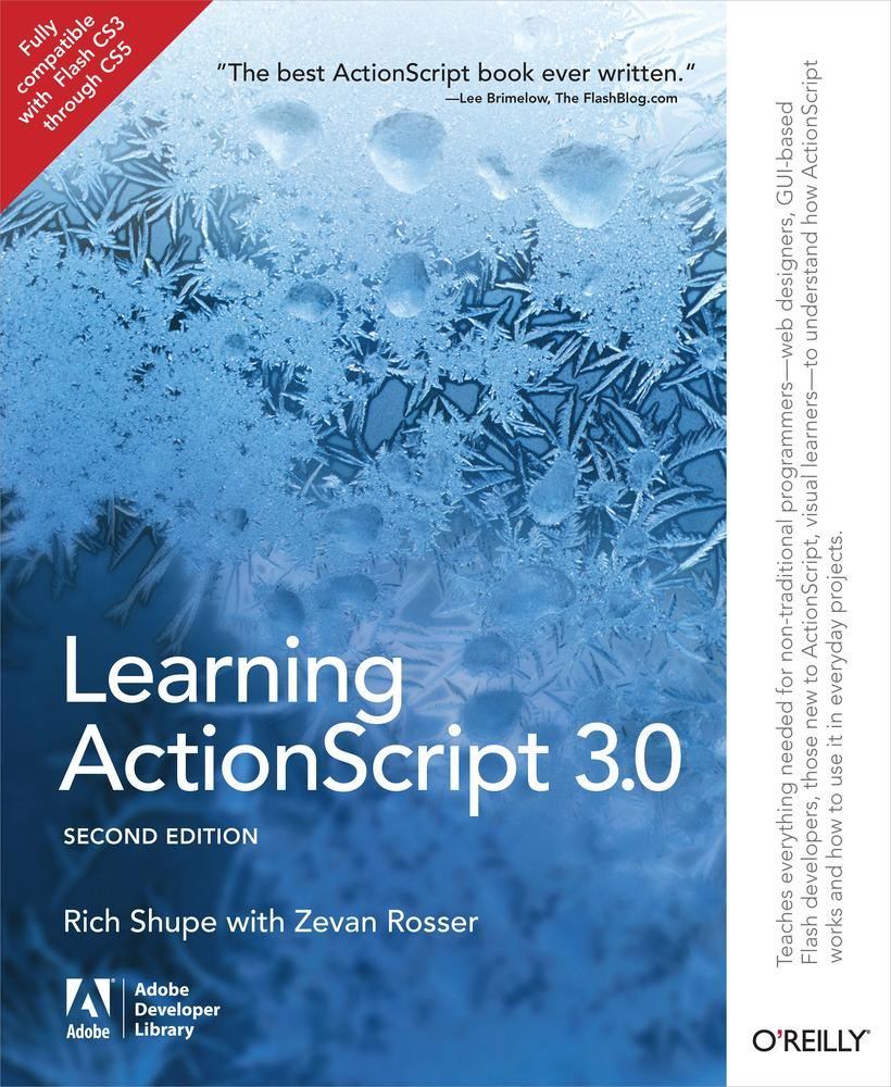 Learning ActionScript 3.0 By: Rich Shupe,Zevan Rosser