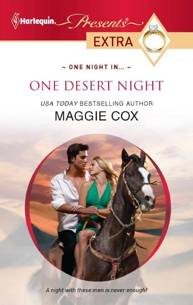 One Desert Night By: Maggie Cox