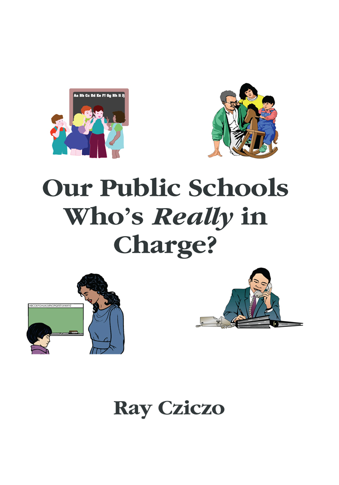 Our Public Schools - Who's Really In Charge?