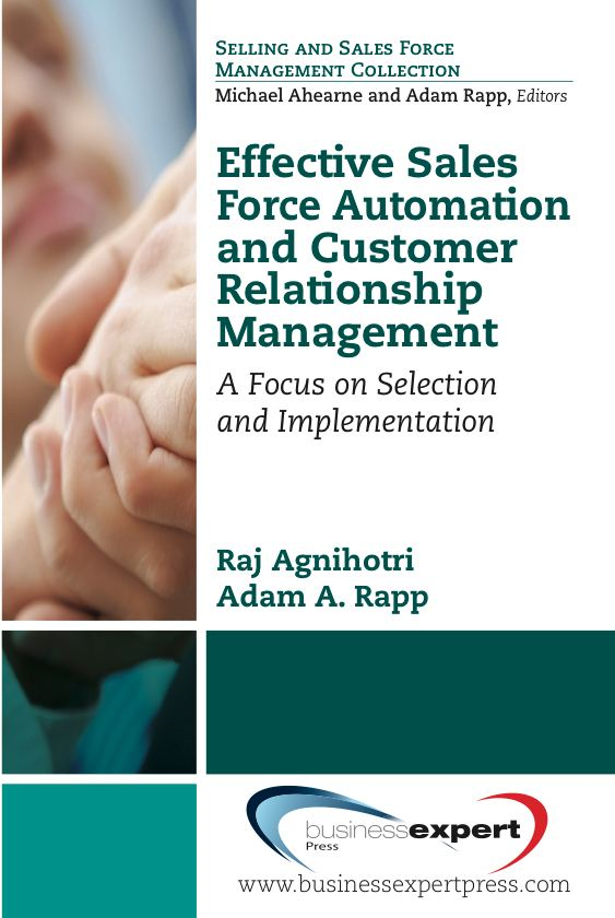Effective Sales Force Automation and Customer Relationship Management
