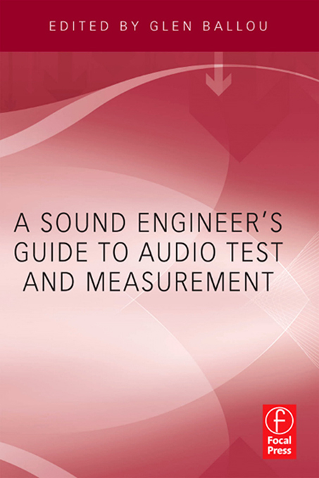 A Sound Engineers Guide to Audio Test and Measurement