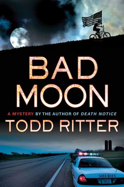 Bad Moon By: Todd Ritter