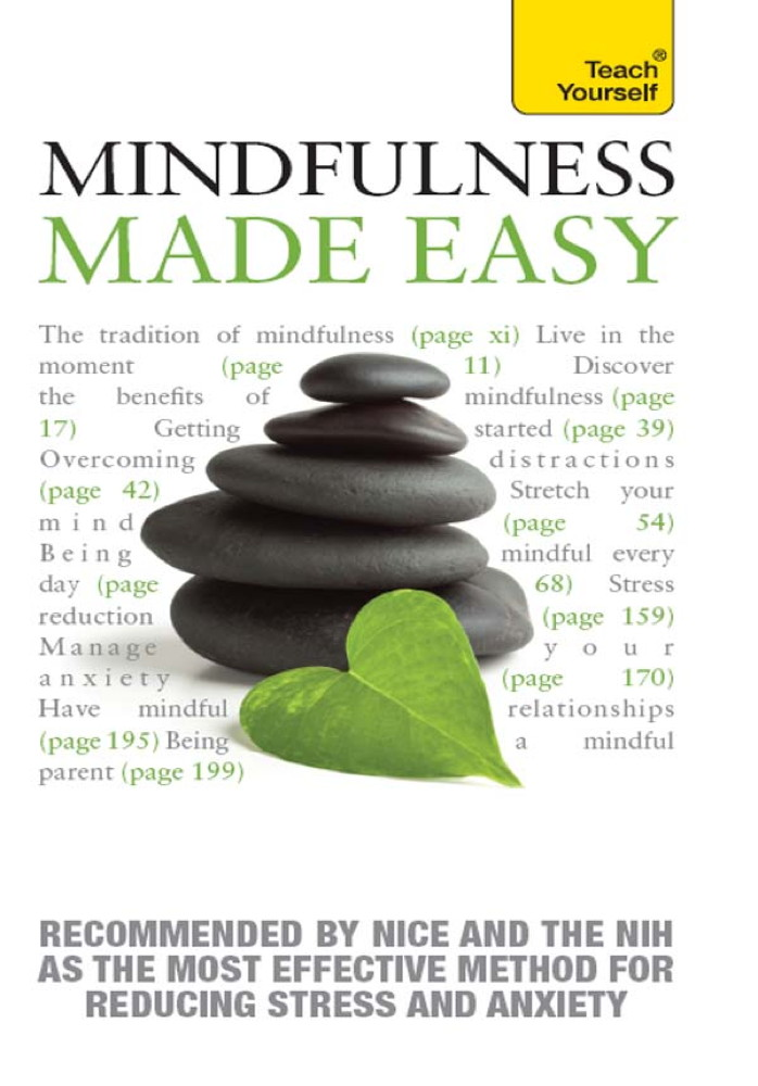 Mindfulness Made Easy By: Martha Langley