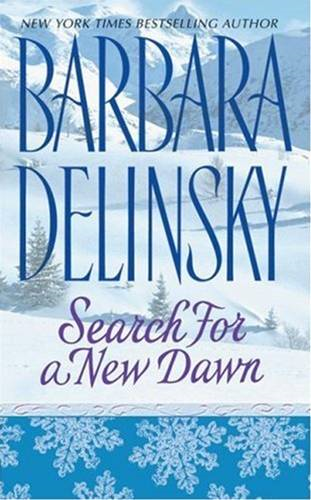 Search for a New Dawn By: Barbara Delinsky