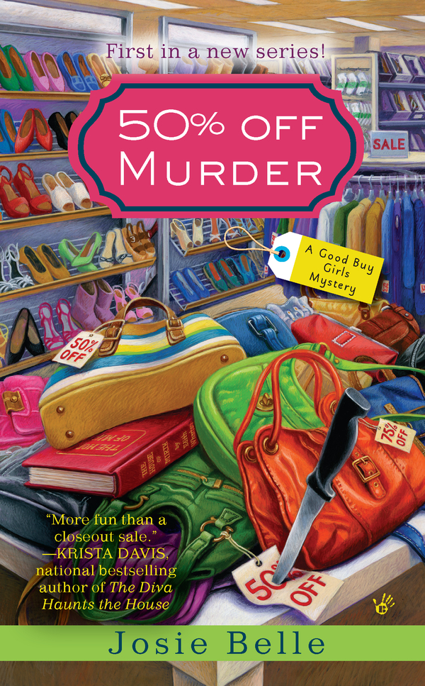 50% Off Murder By: Josie Belle