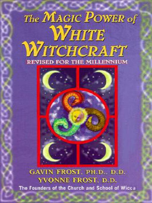 Magic Power of White Witchcraft