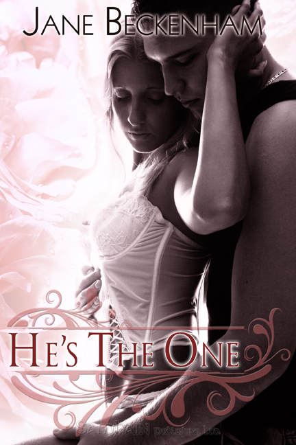 He's the One By: Jane Beckenham