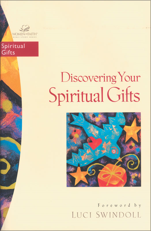 Discovering Your Spiritual Gifts By: Phyllis   Bennett