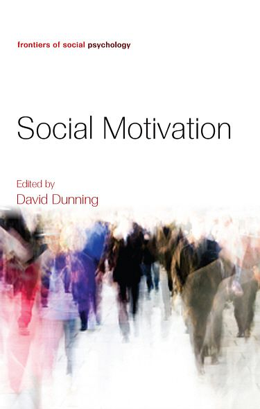 Social Motivation By: David Dunning