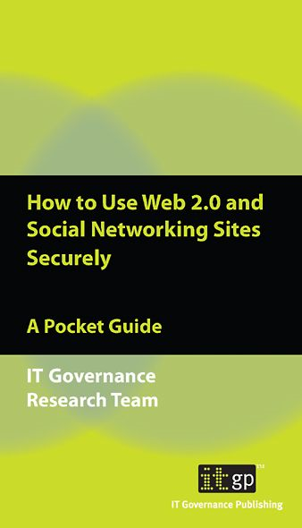9781905356874  How To Use Web 2.0 And Social Networking Sites Securely By: IT Governance Research Team