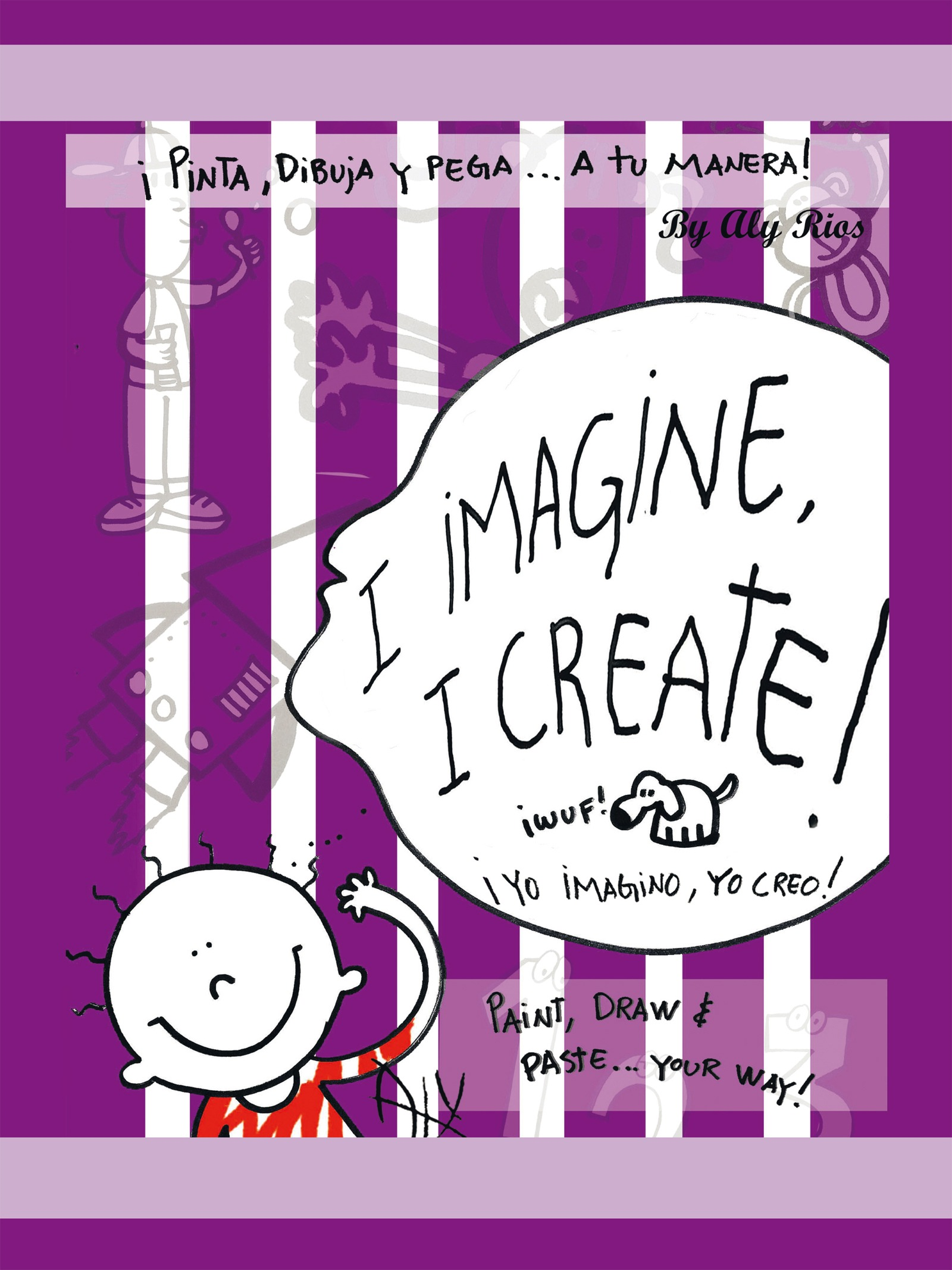 I imagine, I create