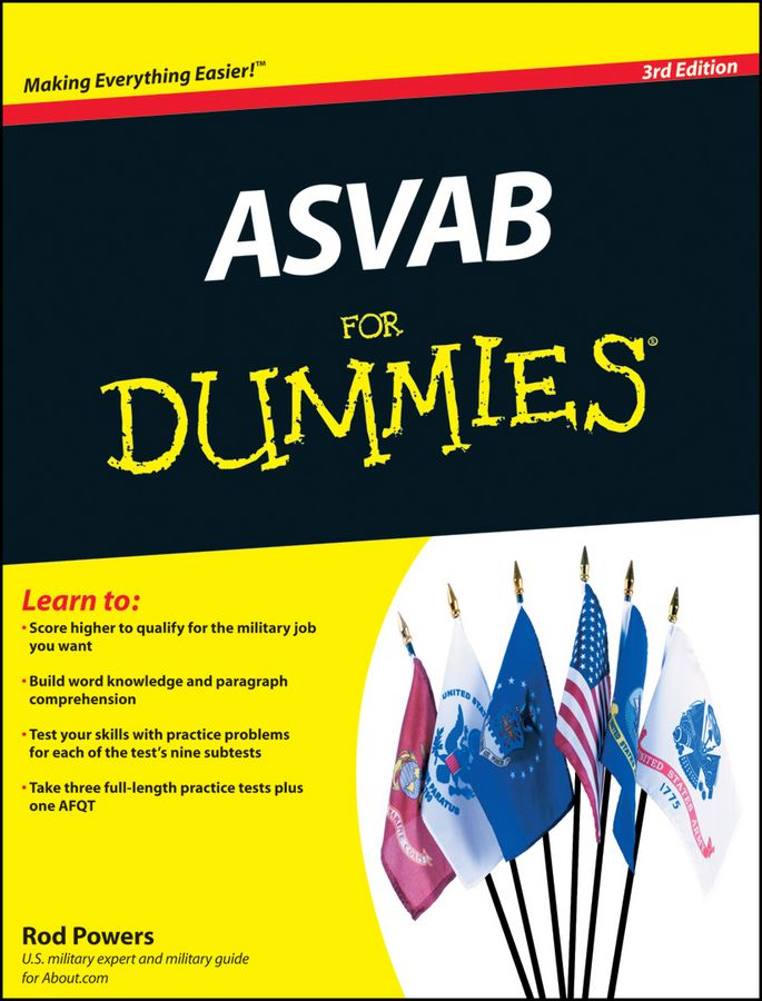ASVAB For Dummies By: Rod Powers