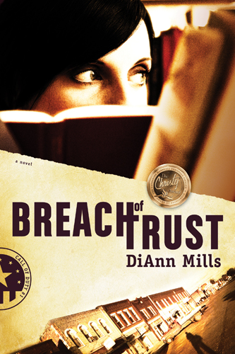 Breach of Trust By: DiAnn Mills