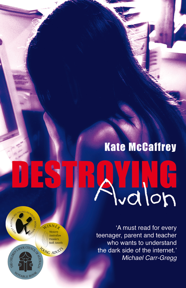 Destroying Avalon By: Kate  McCaffrey