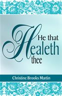 online magazine -  He That Healeth Thee