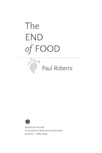 The End of Food By: Paul Roberts