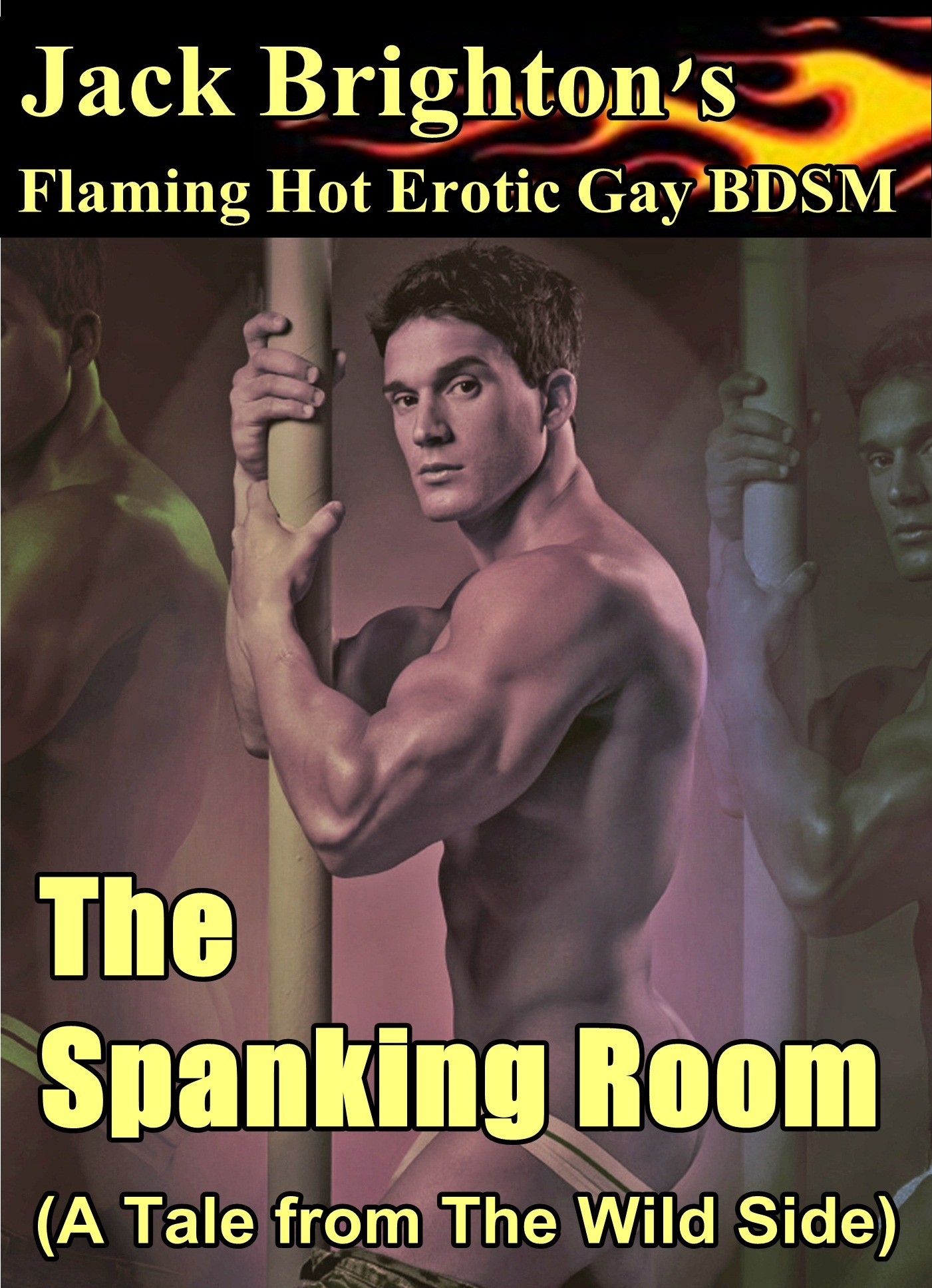 The Spanking Room (A Flaming Hot Erotic Gay Tale from The Wild Side)