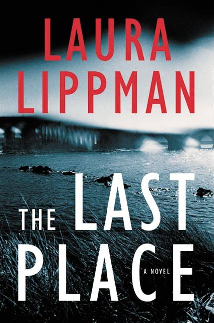 The Last Place By: Laura Lippman