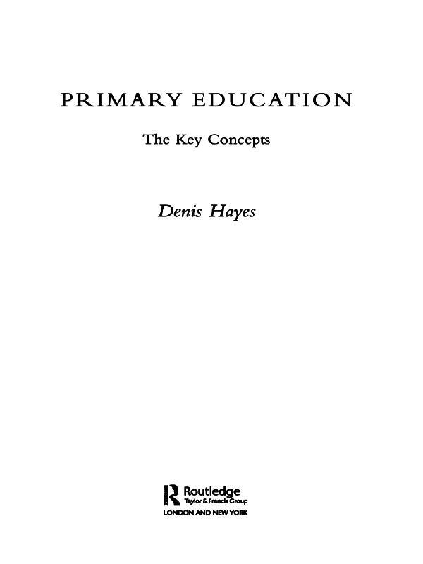 Primary Education: The Key Concepts