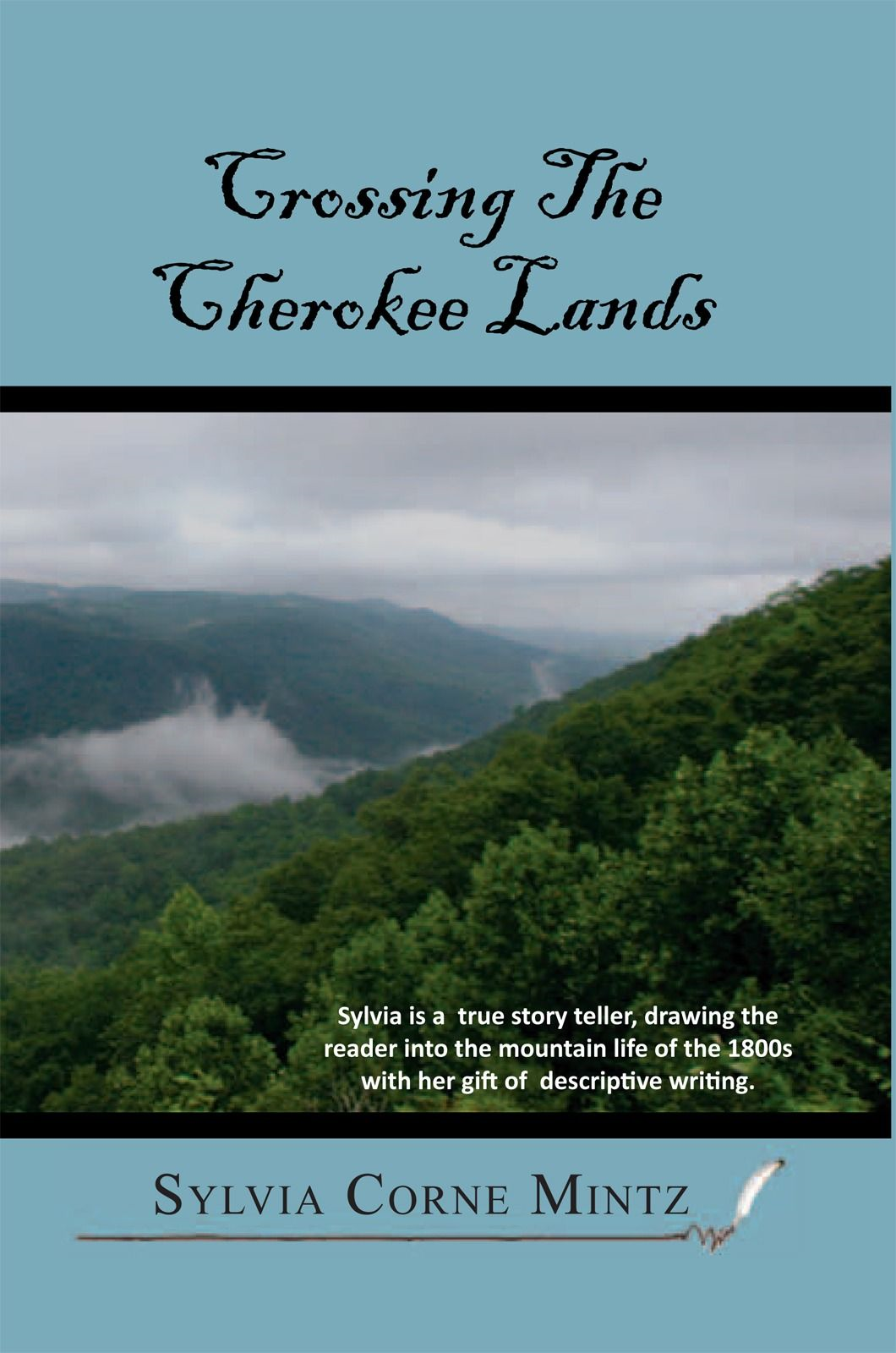 Crossing The Cherokee Land