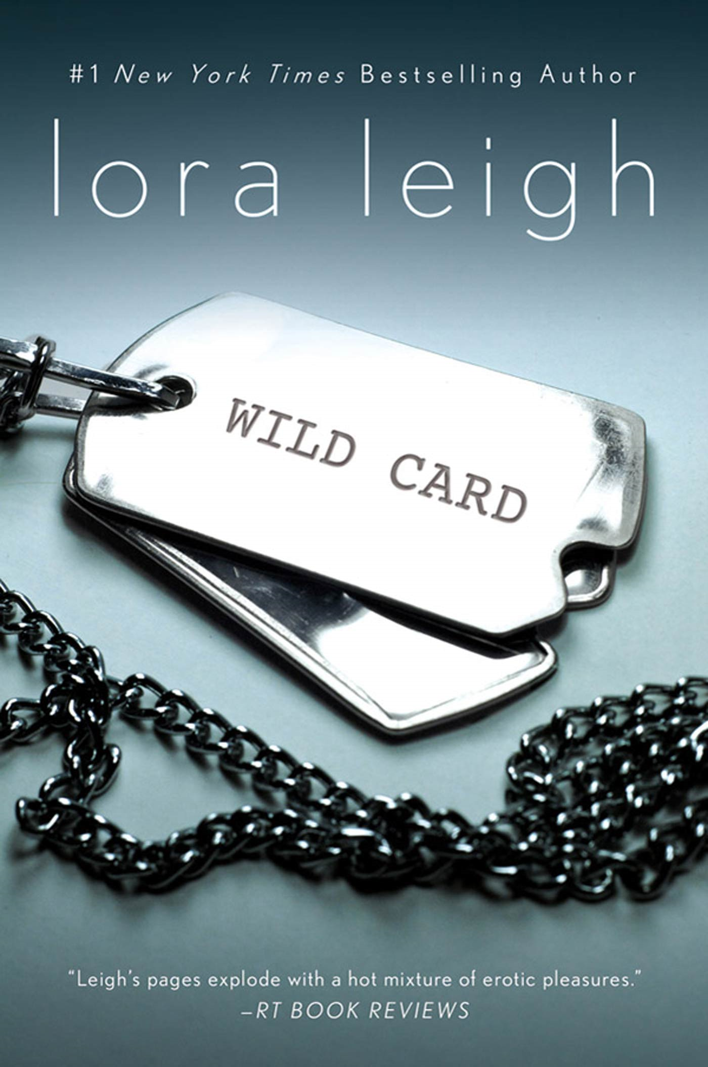 Wild Card By: Lora Leigh