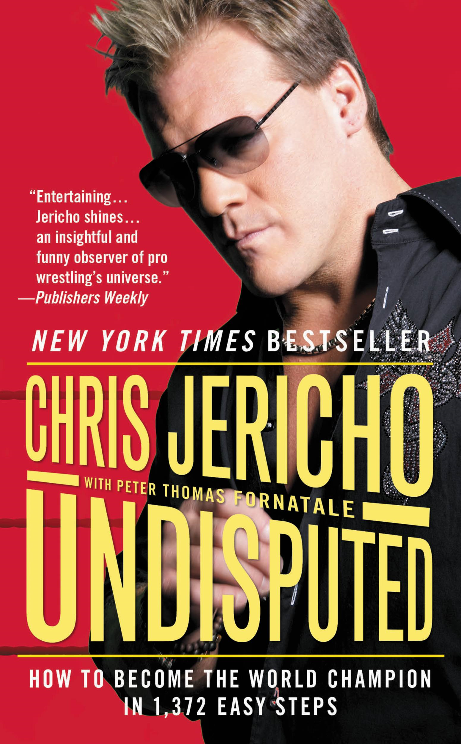 Undisputed By: Chris Jericho