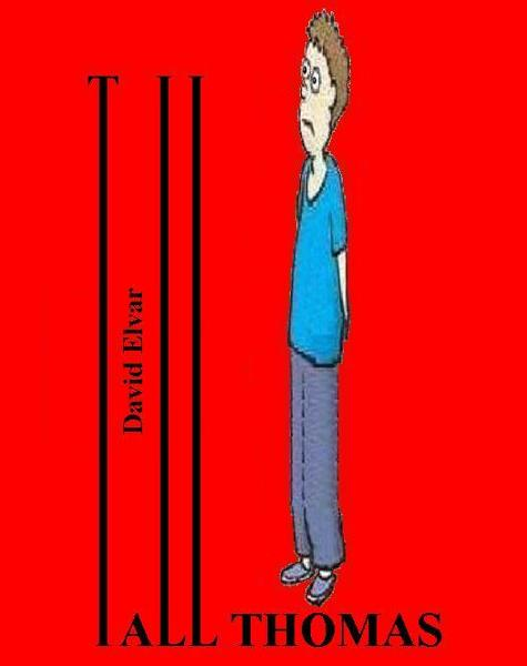 Tall Thomas (BratReads) By: David Elvar