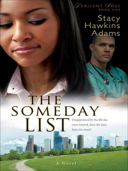 Someday List, The (Jubilant Soul Book #1)