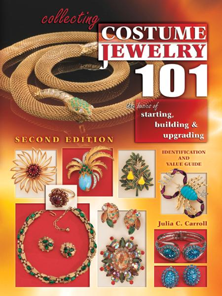 Collecting Costume Jewelry 101 2nd Edition By: Carroll, Julia