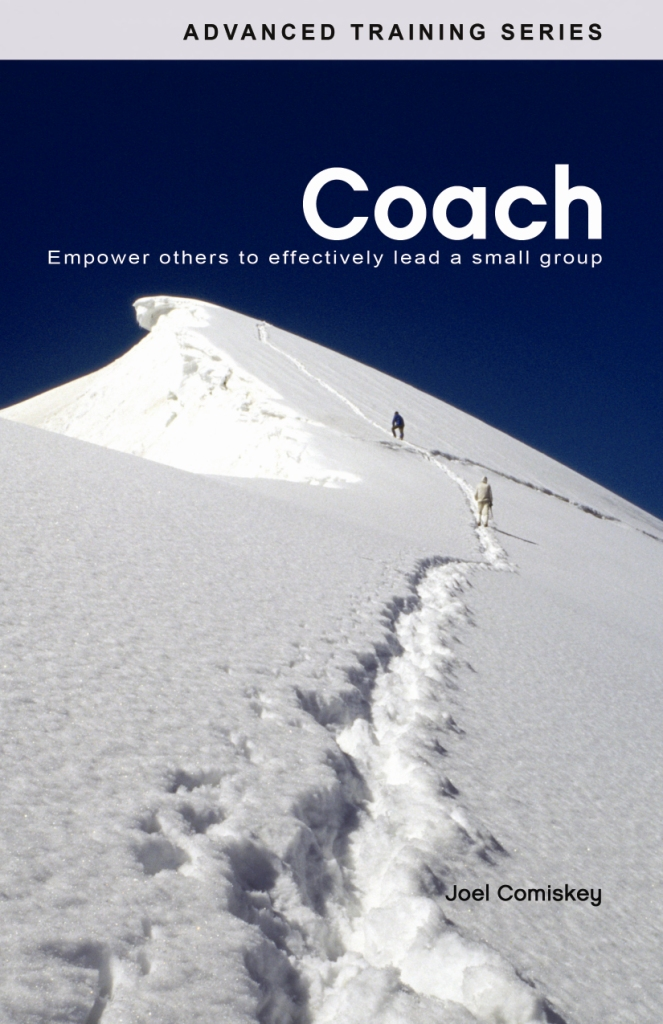 Coach By: Joel Comiskey