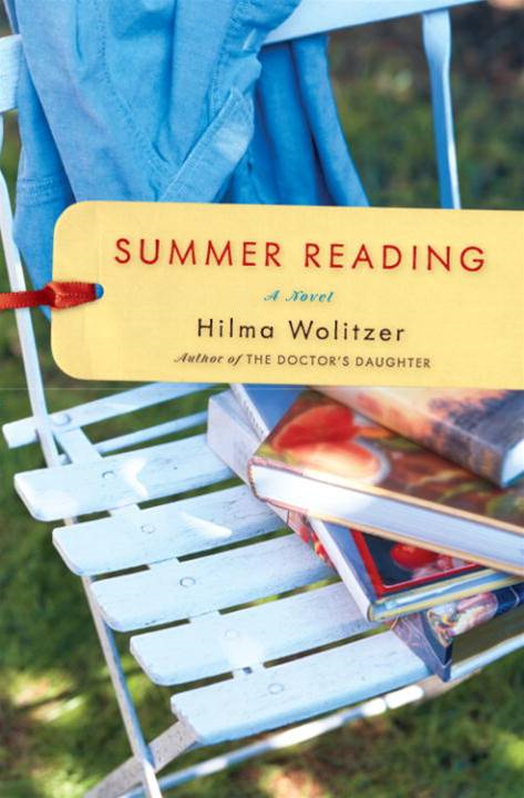 Summer Reading By: Hilma Wolitzer