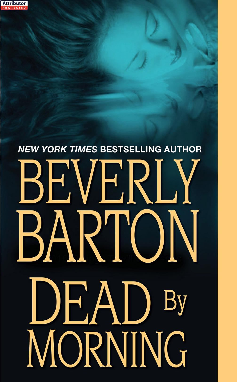 Dead By Morning By: Beverly Barton