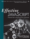 Effective Javascript: 68 Specific Ways To Harness The Power Of Javascript: