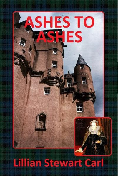 Ashes to Ashes By: Lillian Stewart Carl