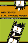 Why Did You Start Smoking Again?