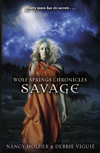 Wolf Springs Chronicles: Savage: