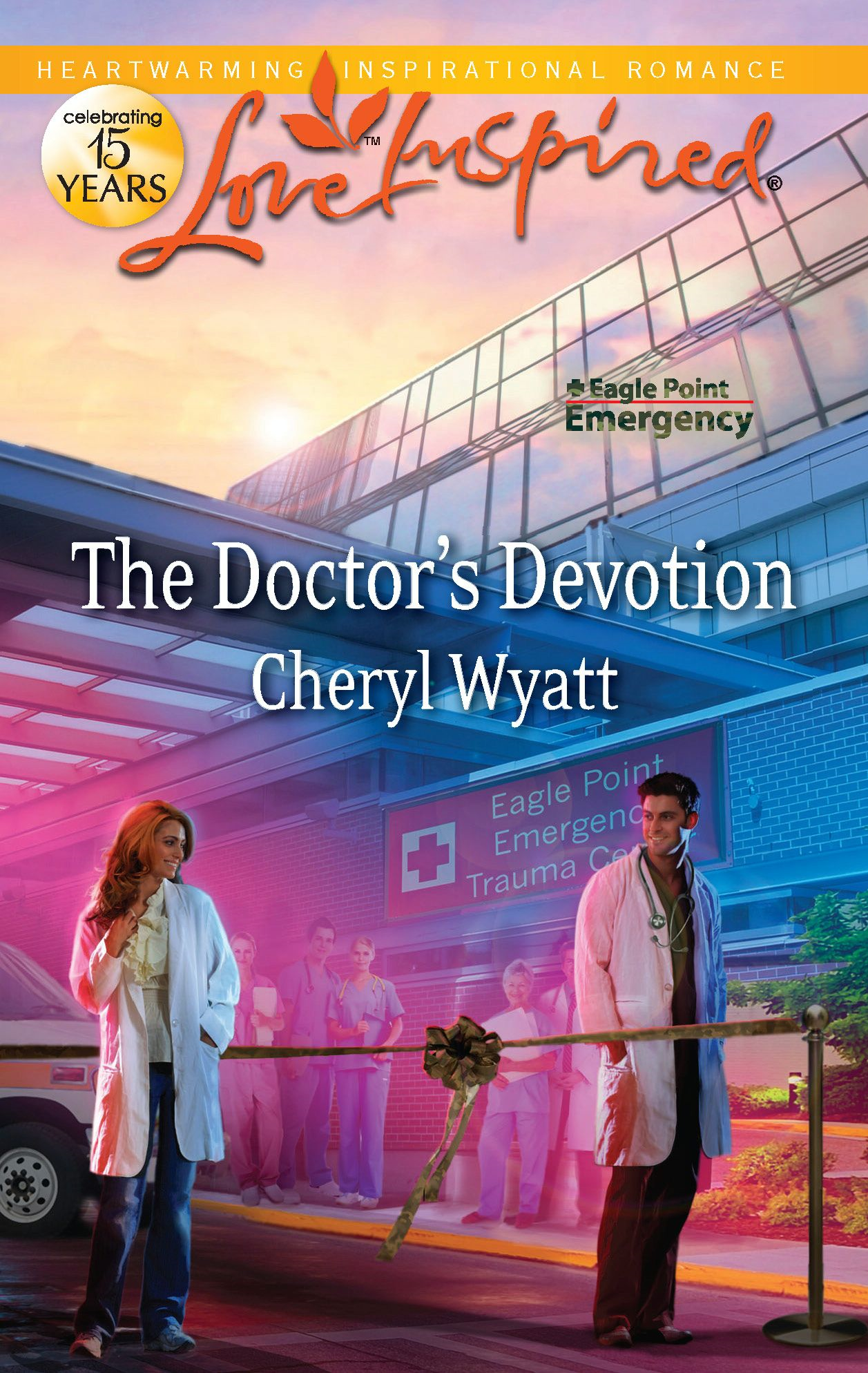 The Doctor's Devotion By: Cheryl Wyatt