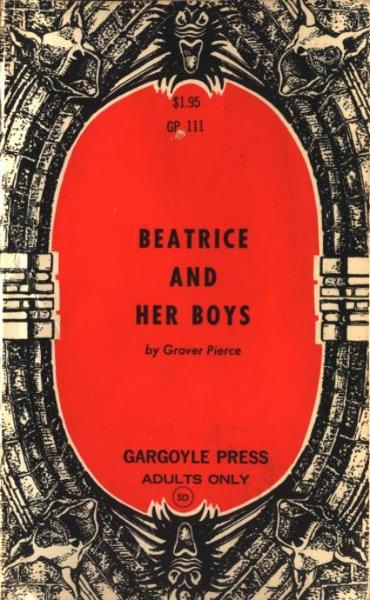 Beatrice Bude And Her Boys By: Pierce,Grover