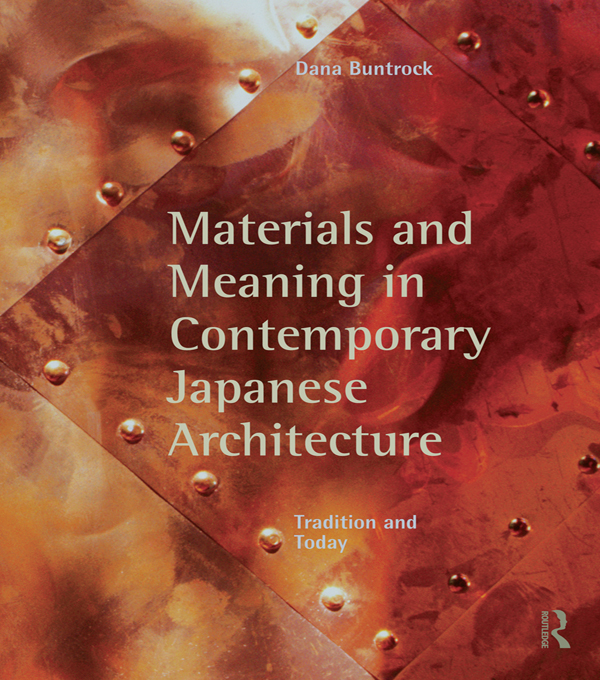 MATLS & MEANING IN COMTEMP JAP ARCH Tradition and Today