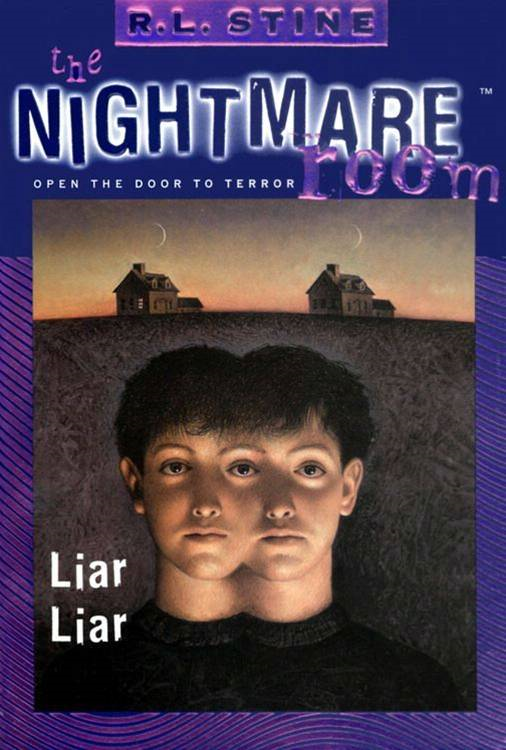 The Nightmare Room #4: Liar Liar By: R.L. Stine