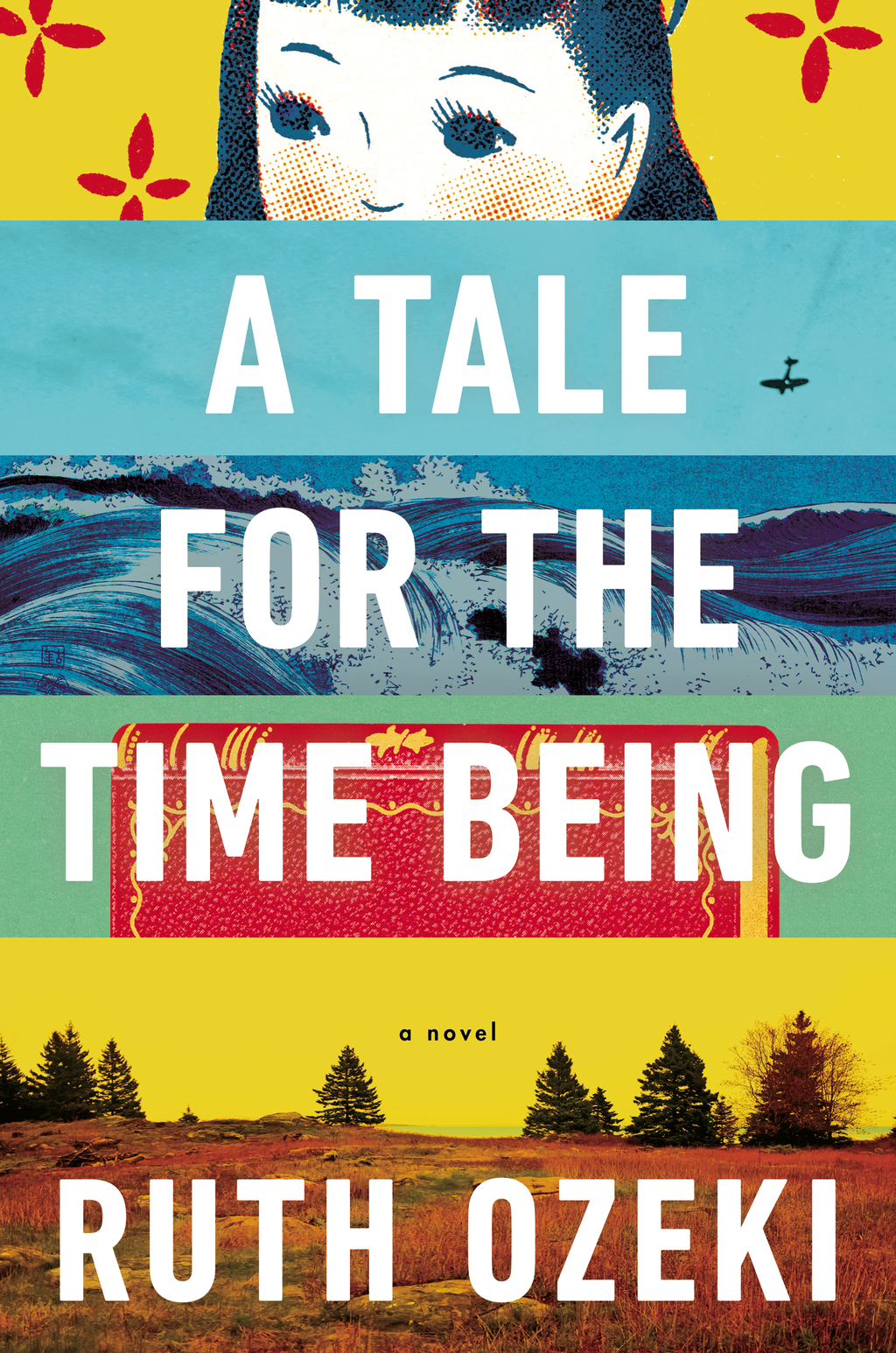 A Tale for the Time Being By: Ruth Ozeki