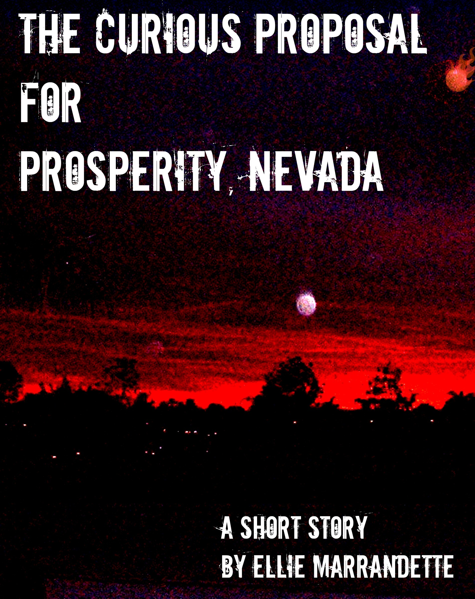 The Curious Proposal for Prosperity, Nevada