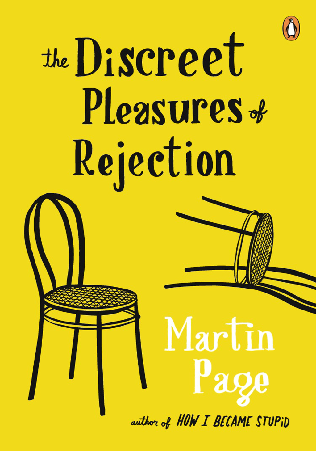 The Discreet Pleasures of Rejection By: Martin Page