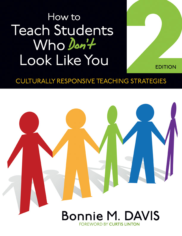 How to Teach Students Who Don't Look Like You By: Bonnie M. Davis