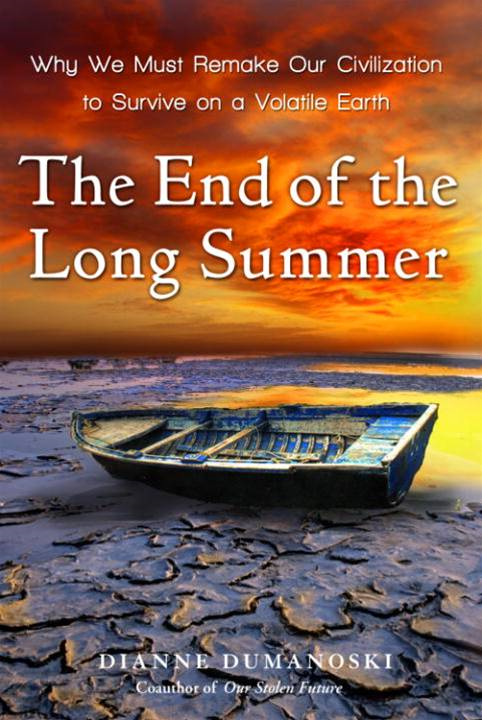The End of the Long Summer By: Dianne Dumanoski