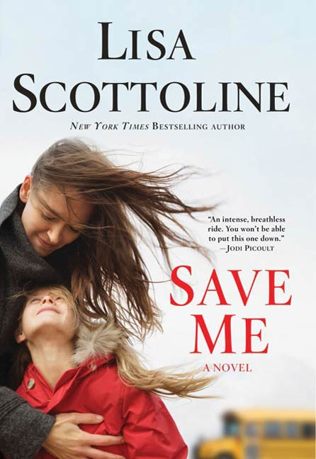 Save Me By: Lisa Scottoline