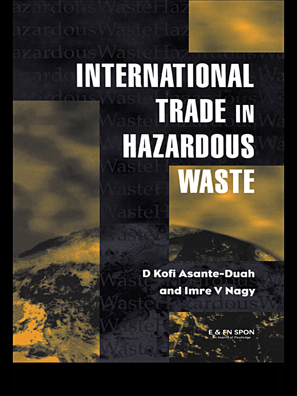 International Trade in Hazardous Wastes